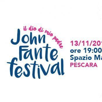 Il John Fante Festival al #FLA Pescara Festival 2016
