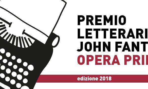 Bando Premio Letterario John Fante Opera Prima 2018